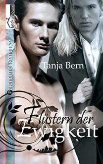 Flüstern der Ewigkeit - Tanja Bern