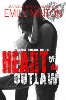 Heart of an Outlaw - Emily Minton