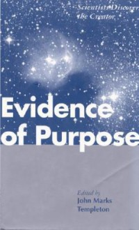 Evidence of Purpose - John Marks Templeton