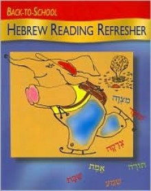 Back-To-School Hebrew Reading Refresher - Roberta Osser Baum