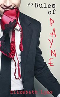 Rules of Payne 2: Electric Boogaloo (Cake Love) - Silvia Curry, Elizabeth Lynx