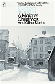 A Maigret Christmas And Other Stories - Georges Simenon,David Coward