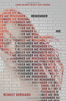 Remember Me (Find Me) by Bernard, Romily(September 23, 2014) Hardcover - Romily Bernard