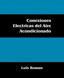 Conexiones Electricas del Aire Acondicionado - Luis Roman