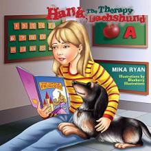 Hank, The Therapy Dachshund - Mika Ryan