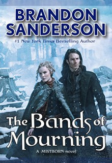 The Bands of Mourning (Mistborn) - Brandon Sanderson