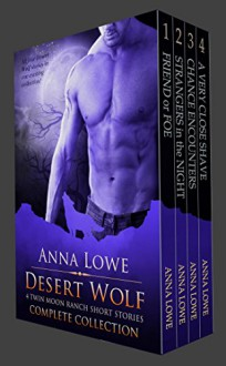 Desert Wolf: Complete Collection - Anna Lowe