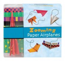 Zooming Paper Airplanes - Norman Schmidt