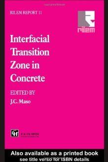 Interfacial Trans Zone in Concrete - J.C. Maso