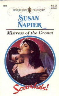 Mistress of the Groom - Susan Napier