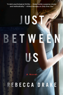 Just Between Us - Rebecca Drake
