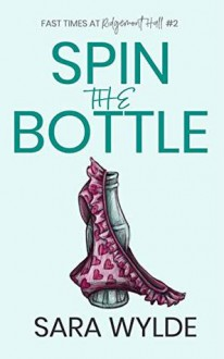 Spin the Bottle - Sara Wylde