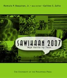 Sawikaan 2007: Mga Salita ng Taon - Romulo P. Baquiran Jr., Galileo S. Zafra