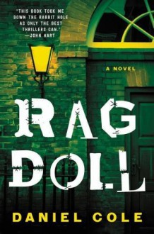 Ragdoll: A Novel - Daniel H Cole