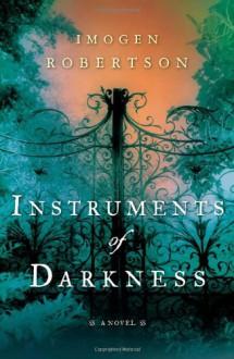 Instruments of Darkness - Imogen Robertson