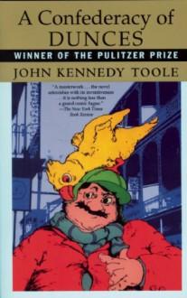A Confederacy of Dunces - John Kennedy Toole