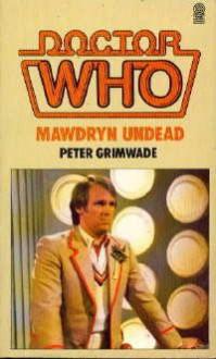 Doctor Who: Mawdryn Undead - Peter Grimwade