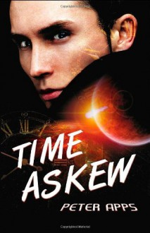 Time Askew: The Stuart Johnson Chronicles II - Peter Apps