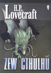 Zew Cthulhu - H.P. Lovecraft, Ryszarda Grzybowska, Antoni Sobecki, Marek Wydmuch