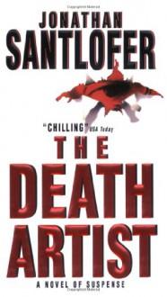 The Death Artist - Jonathan Santlofer