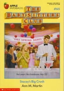 Stacey's Big Crush (Baby-Sitters Club) - Ann M. Martin