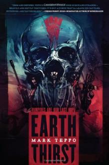 Earth Thirst - Mark Teppo