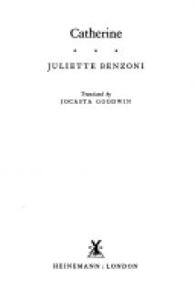 Catherine - Juliette Benzoni