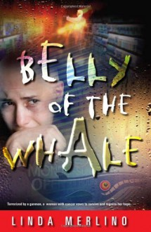 Belly of the Whale - Linda Merlino