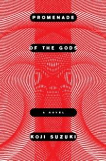 Promenade of the Gods - Koji Suzuki