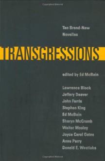 Transgressions: Ten Brand-New Novellas - Ed McBain