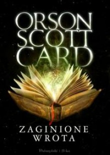 Zaginione wrota - Orson Scott Card