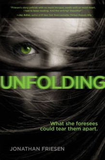 Unfolding (Blink) - Jonathan Friesen