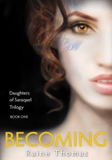 Becoming - Raine Thomas