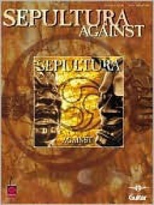 Sepultura - Against - Cherry Lane Music Company