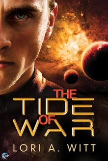 The Tide of War - Lori A. Witt