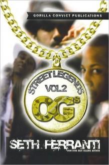 Street Legends Vol. 2 Original Gangsters - Seth Ferranti