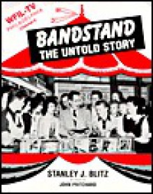 Bandstand: The Untold Story - Stanley Blitz