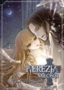 Herezja miłości 2 - Moriyama Ena