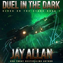 Duel in the Dark: Blood on the Stars, Book 1 - Audible Studios,Jay Allan,Luke Daniels
