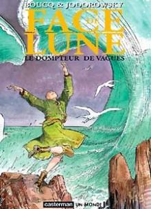Face de Lune: Le dompteur de vagues - François Boucq, Alejandro Jodorowsky