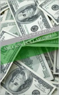 Million Dollar Girl - Crystal Hubbard