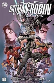 Batman & Robin Eternal Volume 2 - Scott Snyder