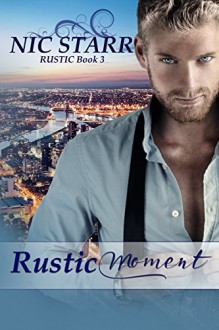 Rustic Moment - Nic Starr,Book Cover By Design
