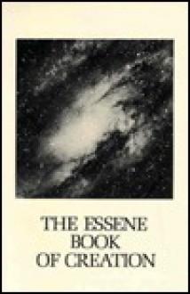 Essene Book of Creation - Edmond Bordeaux Szekely
