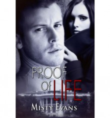 Proof of Life - Misty Evans