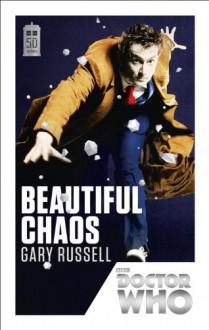 Beautiful Chaos - Gary Russell
