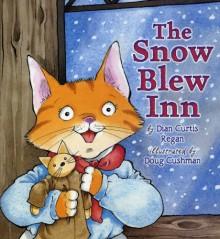 The Snow Blew Inn - Dian Curtis Regan, Doug Cushman