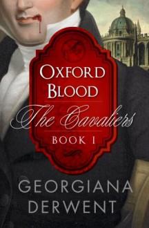Oxford Blood - Georgiana Derwent
