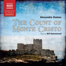 The Count of Monte Cristo - Bill Homewood,Alexandre Dumas