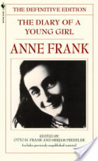 The Diary of a Young Girl: The Definitive Edition - Mirjam Pressler,Susan Massotty,Otto Frank,Anne Frank